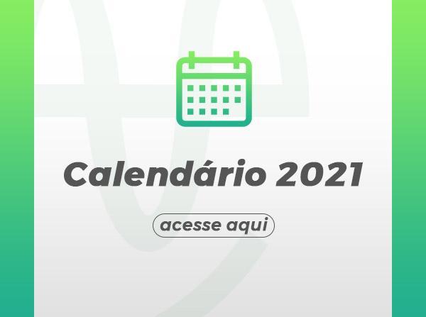 DESTAQUES - 01 - CALENDÁRIO 2021