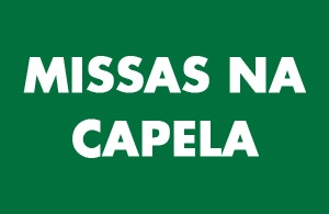 Missas na Capela